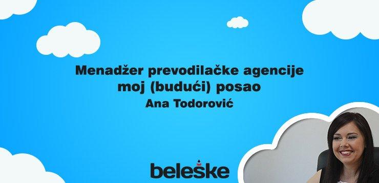Moj budući posao - menadžer prevodilačke agencije Ana Radetić Todorović