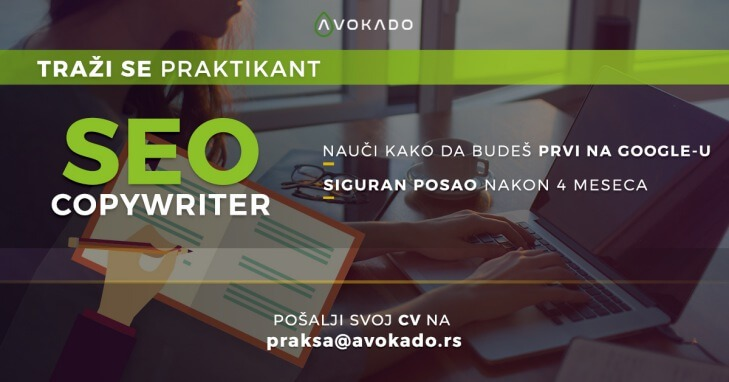 SEO Copywriter praksa u Avokado agenciji za digitalni marketing